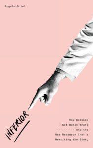 Book called Inferior by Angela Saini